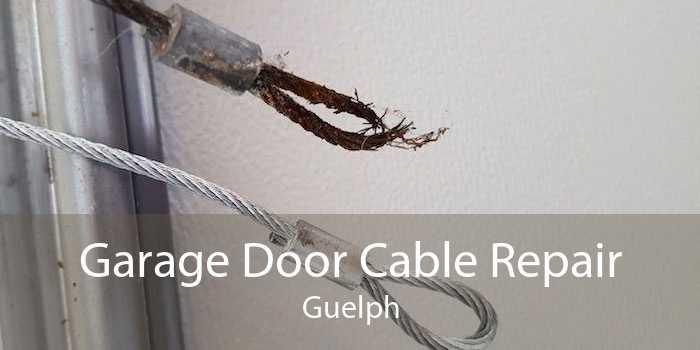 Garage Door Cable Repair Guelph