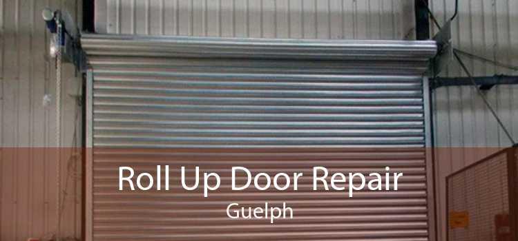 Roll Up Door Repair Guelph